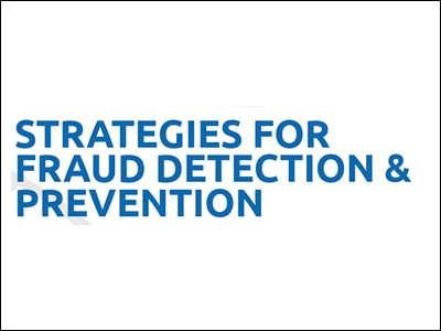 Strategies for Fraud Detection and Prevention